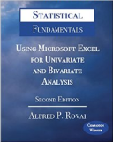 Statistical Fundamentals: Using Microsoft Excel for Univariate and Bivariate Analysis Second Edition
